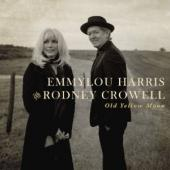 Album artwork for Emmylou Harris & Rodney Crowell: Old Yellow Moon