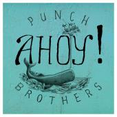 Album artwork for Punch Brother: Ahoy!