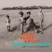 Album artwork for Billy Bragg & Wilco Mermaid Avenue The Complete Se