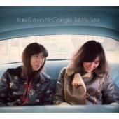 Album artwork for Kate And Anna McGarrigle Tell My Sister