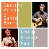Album artwork for Caetano Veloso and David Byrne Live at Carnegie Ha