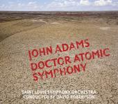 Album artwork for Adams: Dr. Atomic Symphony /  Guide to Strange Pla