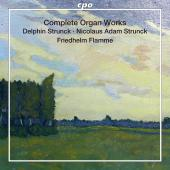 Album artwork for Complete Organ works of D. and N. Strunck