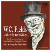 Album artwork for W.C. Fields/Mae West: His Only Recording