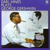 Album artwork for Earl Hines: Plays George Gershwin