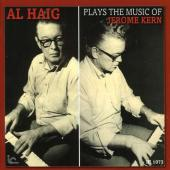 Album artwork for Al Haig: Plays the Music of Jerome Kern