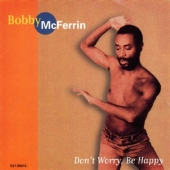 Album artwork for BOBBY MCFERRIN - DON'T WORRY BE HAPPY