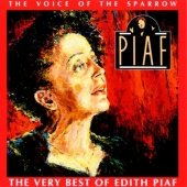 Album artwork for PIAF: THE VOICE OF THE SPARROW