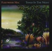 Album artwork for Fleetwood Mac - Tango in The Night (2017 Deluxe)