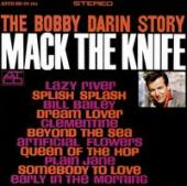 Album artwork for The Bobby Darin Story Mack the knife