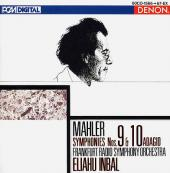 Album artwork for Mahler: Symphonies 9 & 10 / Inbal