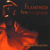 Album artwork for FLAMENCO FIRE AND GRACE