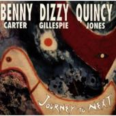 Album artwork for Journey to next: Carter, Gillespie, Jones