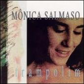Album artwork for Monica Salmaso: Trampolim