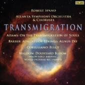 Album artwork for Robert Spano: Transmigration, Adams, Barber, Corig