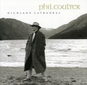 Album artwork for Phil Coulter: Highland Cathedral