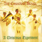 Album artwork for The Canadian Brass - A CHRISTMAS EXPERIMENT