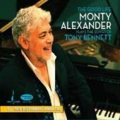 Album artwork for The Good Life - Monty Alexander plays Tony Bennett