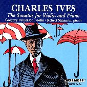 Album artwork for Ives: The Sonatas for Violin and Piano