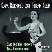 Album artwork for CLARA ROCKMORE'S LOST THEREMIN ALBUM