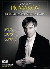Album artwork for Vassily Primakov Plays Brahms, Chopin & Scriabin