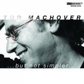 Album artwork for Todd Machover …but not simpler…