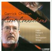 Album artwork for Close Connections / Garrick Ohlsson