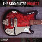 Album artwork for The $100 Guitar Project