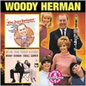 Album artwork for Woody Herman:Jazz Swinger/ Music for Tired Lovers
