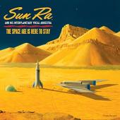 Album artwork for Sun Ra - The Space Age is Here to Stay