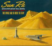 Album artwork for The Space Age is Here to Stay / Sun Ra