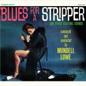 Album artwork for Mundell Lowe - Blues for a Stripper