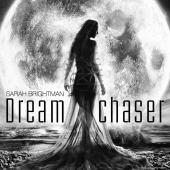 Album artwork for Sarah Brightman: Dream Chaser