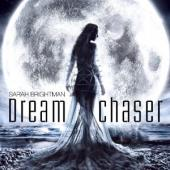 Album artwork for Sarah Brightman: Dream Chaser (Deluxe Edition)