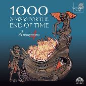 Album artwork for 1000 A MASS FOR THE END OF TIME