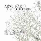 Album artwork for Pärt: I Am the True Vine / Hillier