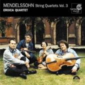 Album artwork for MENDELSSOHN - STRING QUARTETS, VOL. 3