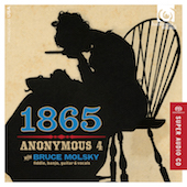 Album artwork for 1865 - Songs of Hope & Home. Anonymous 4/Molsky (S