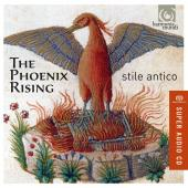 Album artwork for Stile Antico: The Phoenix Rising