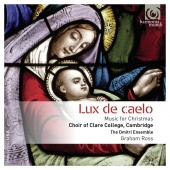 Album artwork for Lux de caelo - Music for Christmas. Clare College