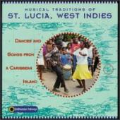 Album artwork for Musical Traditions of St. Lucia, West Indies