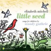 Album artwork for Little Seed: Songs For Children By Woody Guthrie