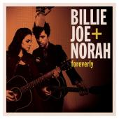 Album artwork for Billie Joe + Norah: Foreverly