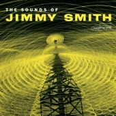 Album artwork for Jimmy Smith: The Sounds of Jimmy Smith