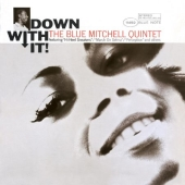 Album artwork for Blue Mitchell Quintet: Down With It!
