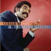 Album artwork for GERALD WILSON: THE ARTIST SELECTS
