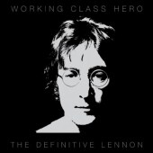 Album artwork for WORKING CLASS HERO - THE DEFINITIVE LENNON