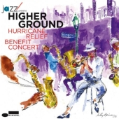 Album artwork for HIGHER GROUND (HURRICANE RELIEF BENEFIT CONCERT)