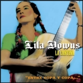 Album artwork for LILA DOWNS - LA CANTINA
