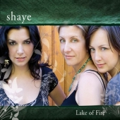 Album artwork for SHAYE - LAKE OF FIRE
